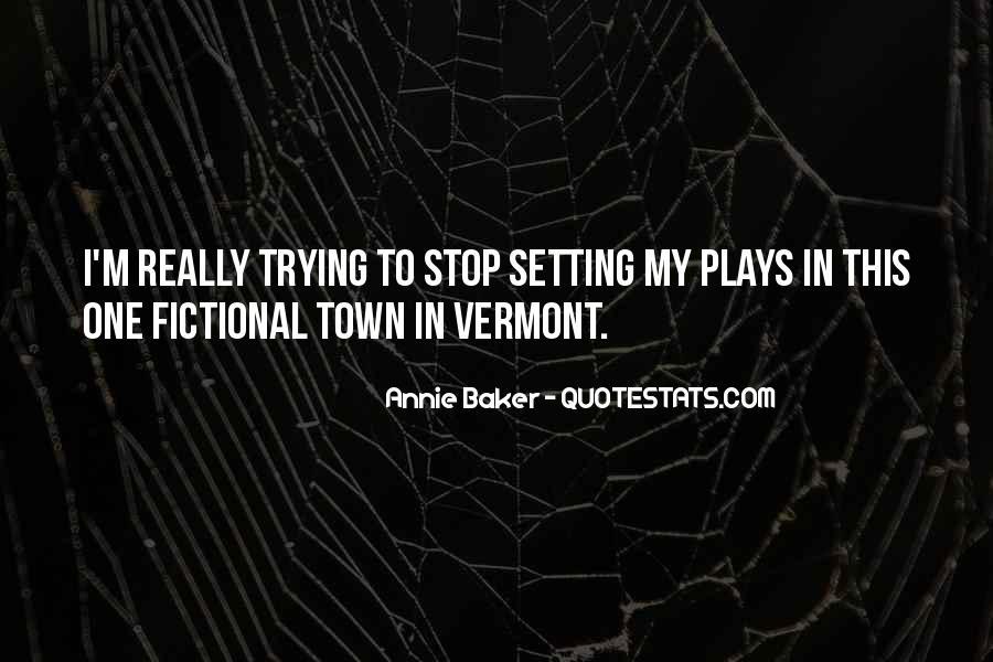 Vermont's Quotes #1480744