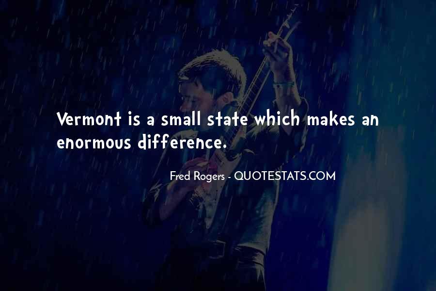 Vermont's Quotes #1545998
