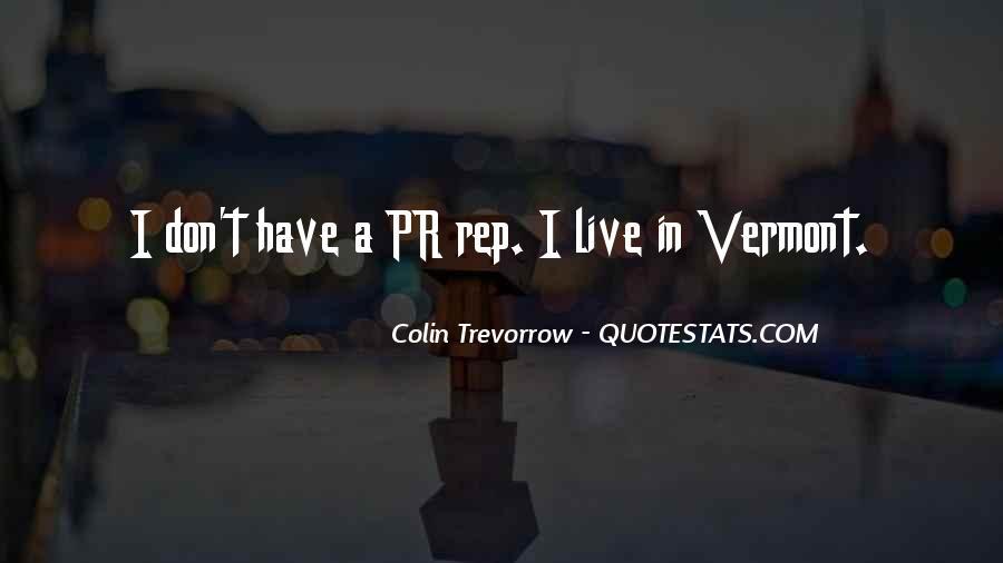 Vermont's Quotes #1666804