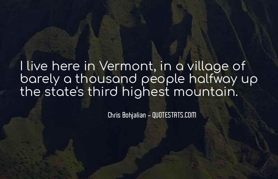 Vermont's Quotes #1813472