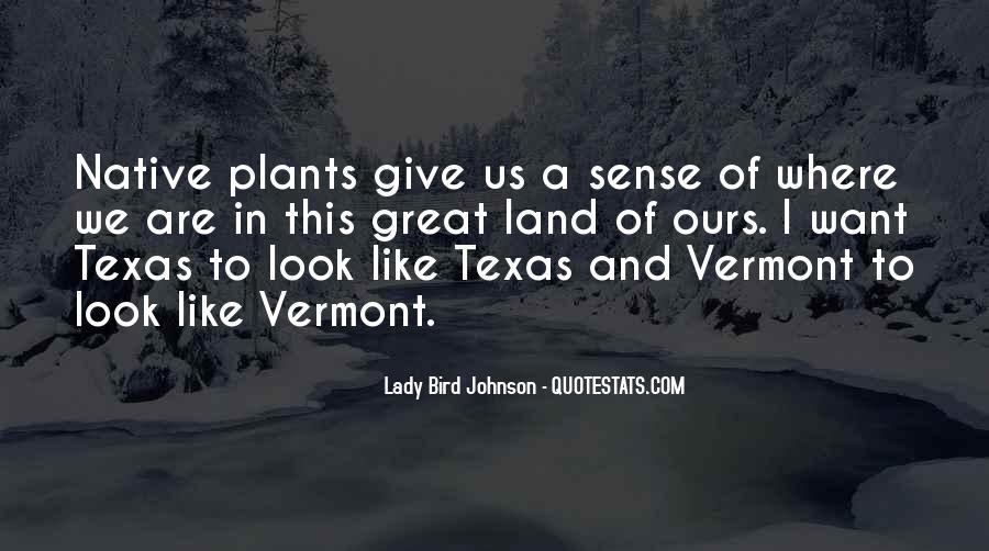 Vermont's Quotes #1870258