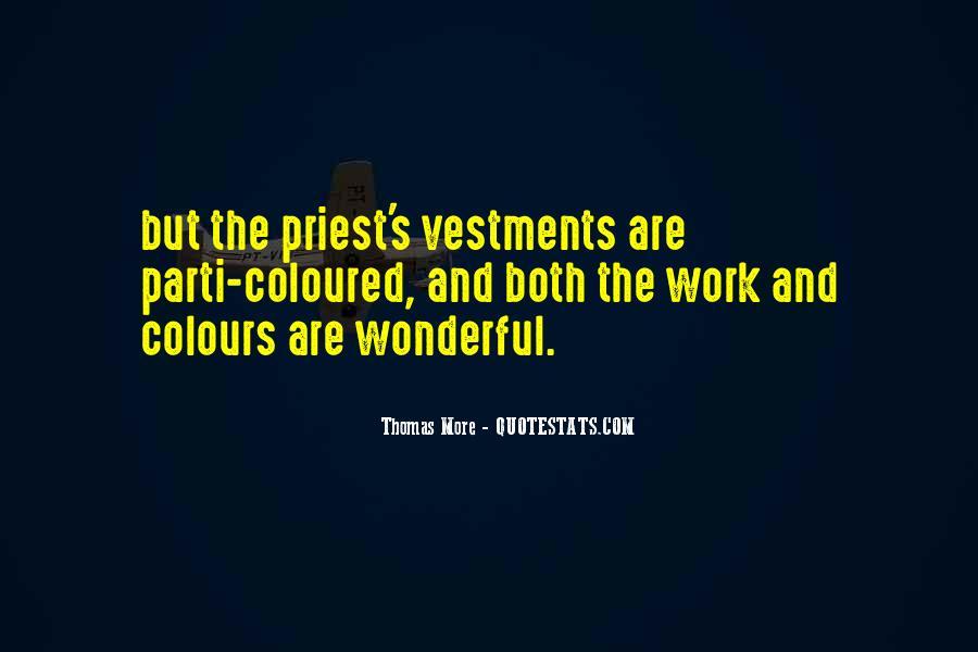 Vestments Quotes #1760081