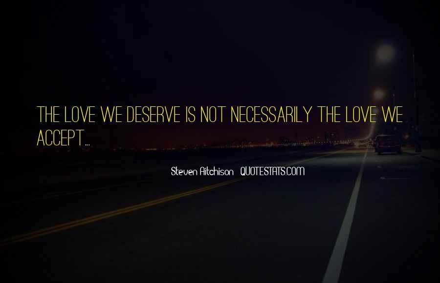 Quotes About Deserve #10875