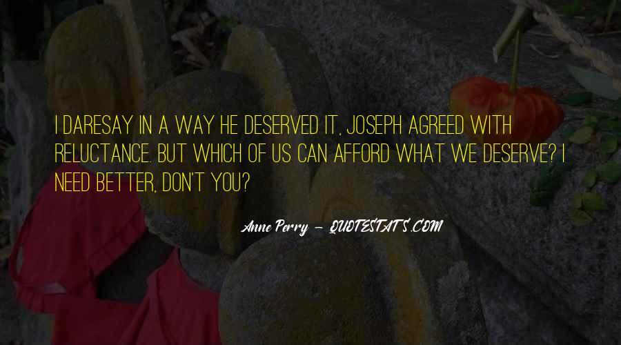Quotes About Deserve #15393
