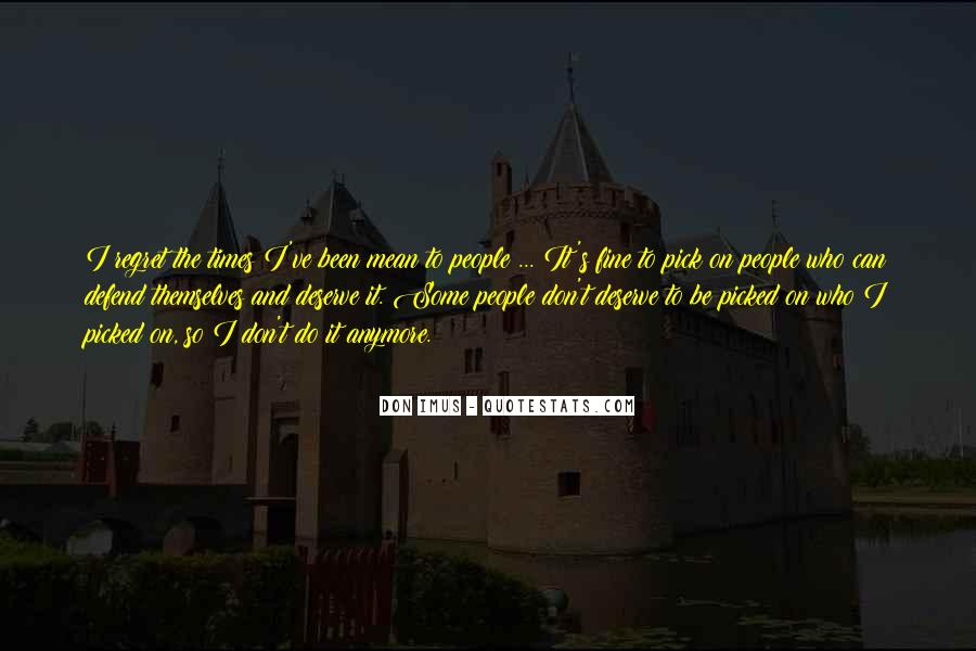 Quotes About Deserve #15475