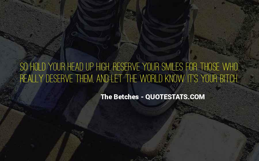 Quotes About Deserve #15755