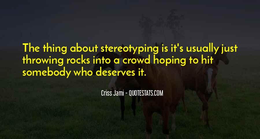 Quotes About Deserve #17457