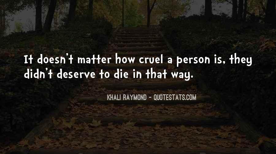 Quotes About Deserve #22730