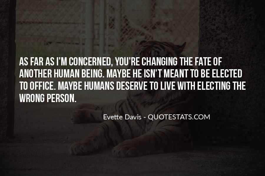 Quotes About Deserve #22782