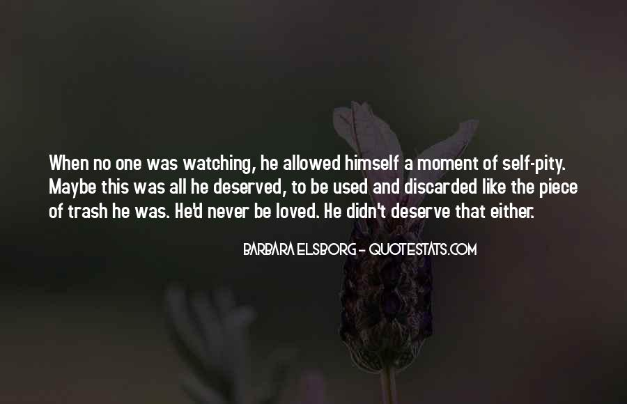 Quotes About Deserve #25878