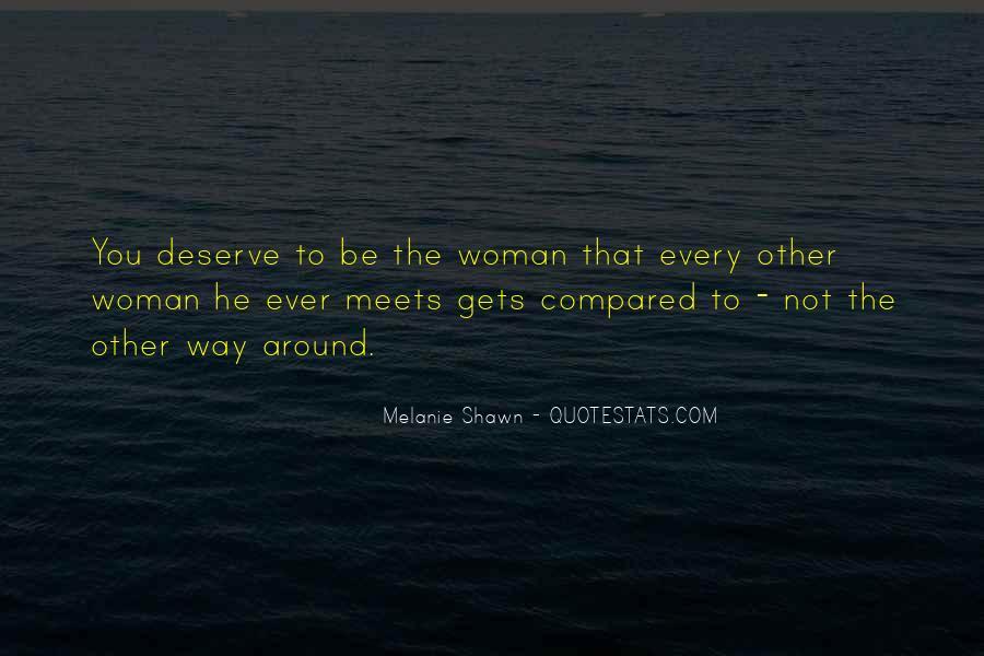 Quotes About Deserve #26909