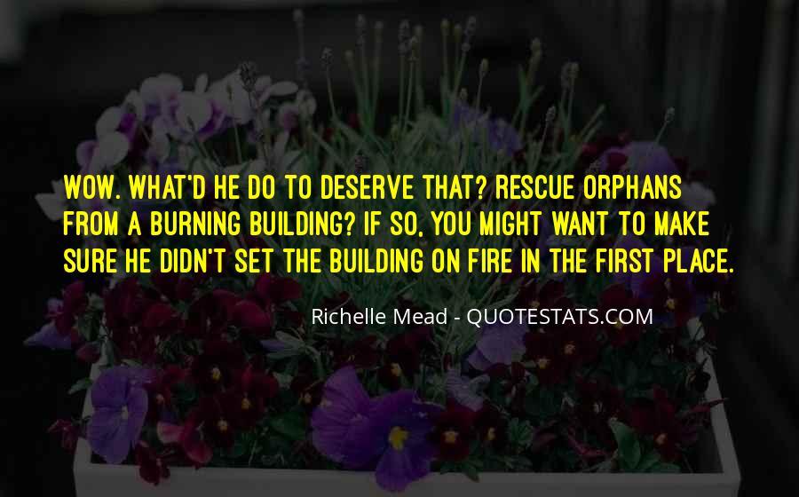 Quotes About Deserve #27025