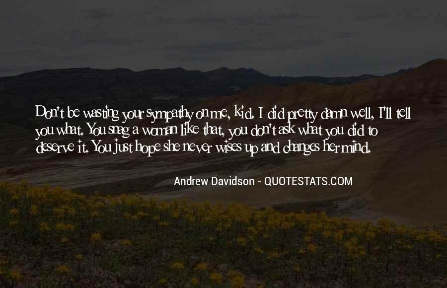 Quotes About Deserve #29992