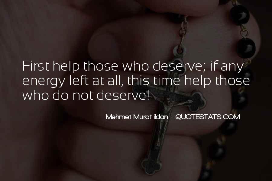 Quotes About Deserve #30702
