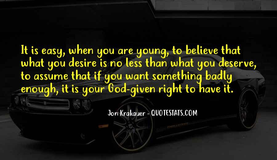 Quotes About Deserve #39063