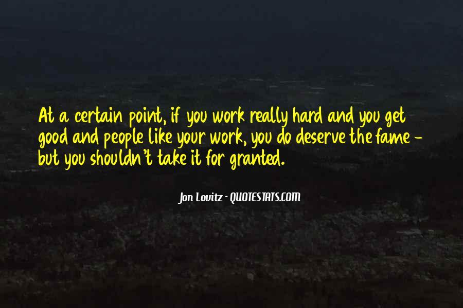 Quotes About Deserve #40919