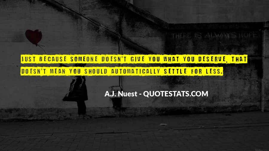 Quotes About Deserve #45111