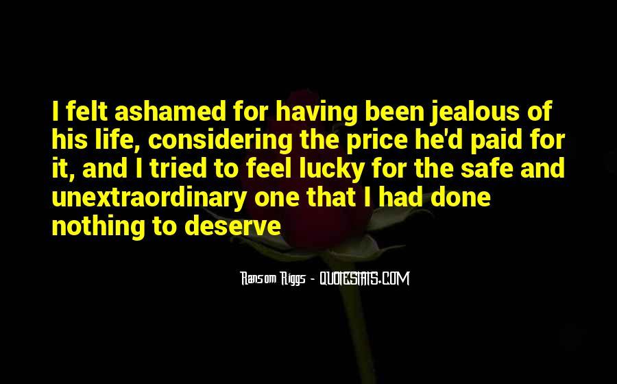 Quotes About Deserve #45675