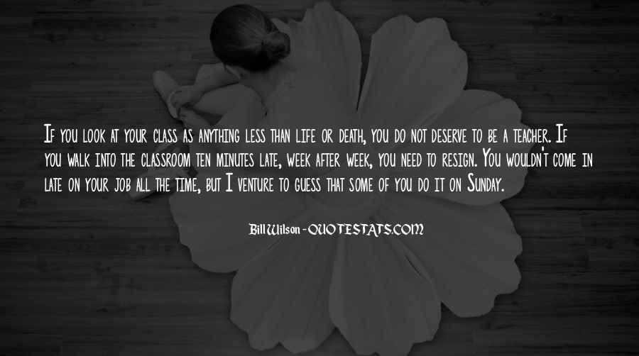Quotes About Deserve #4830