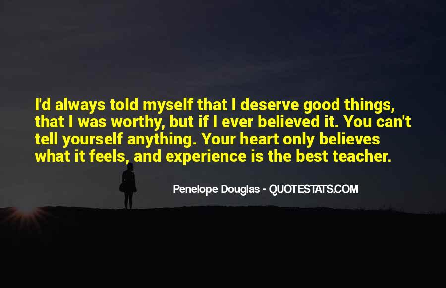 Quotes About Deserve #48751