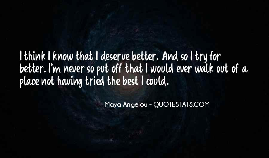 Quotes About Deserve #52484