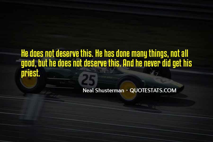 Quotes About Deserve #54265