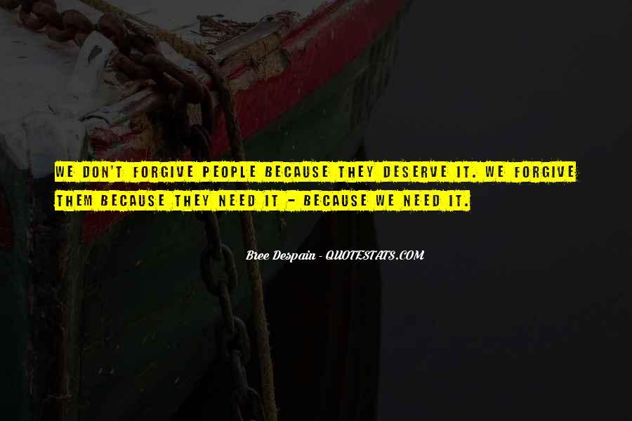Quotes About Deserve #60861