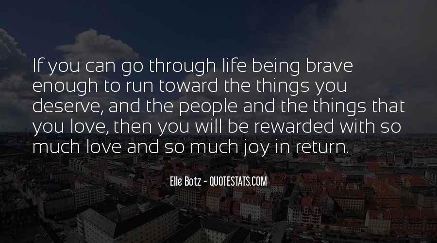 Quotes About Deserve #7494