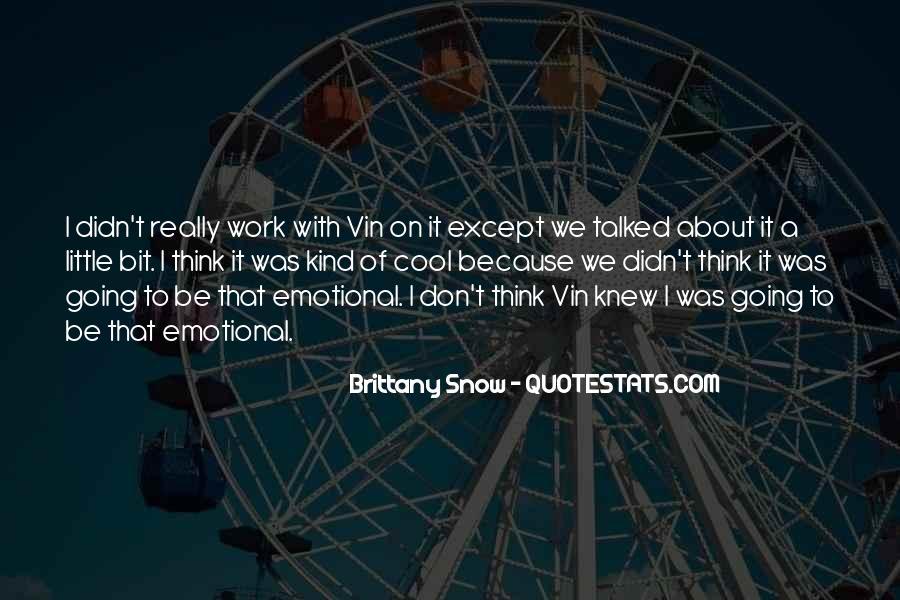 Vin's Quotes #319127