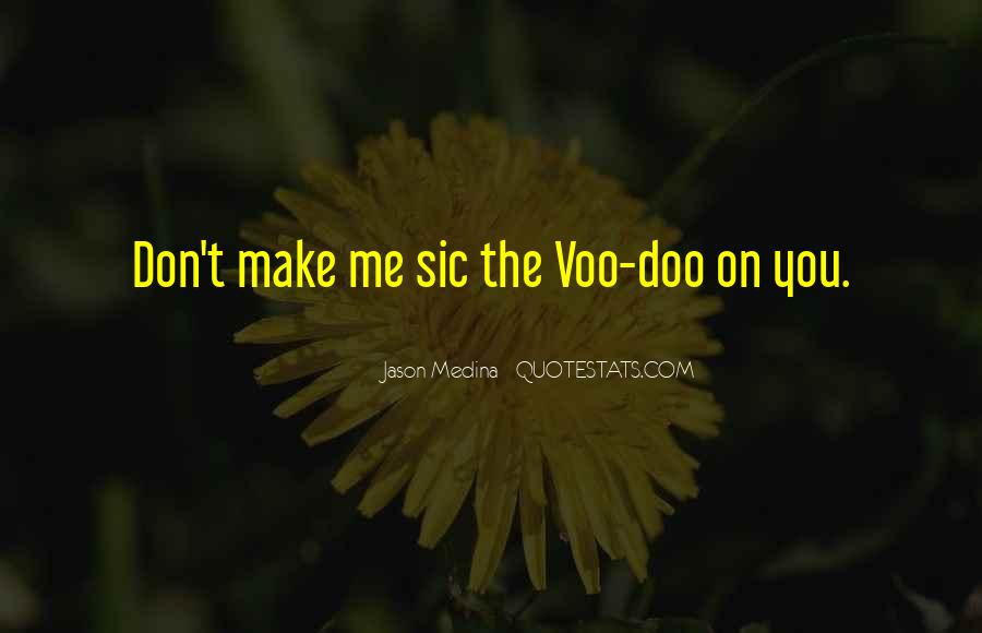 Voodoo's Quotes #1362616