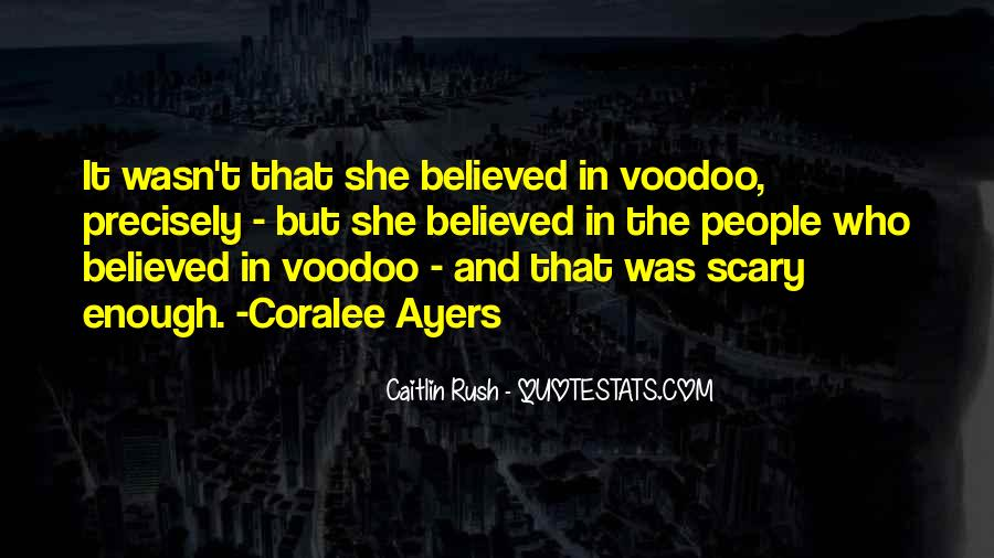 Voodoo's Quotes #719082