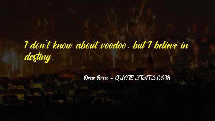 Voodoo's Quotes #857586