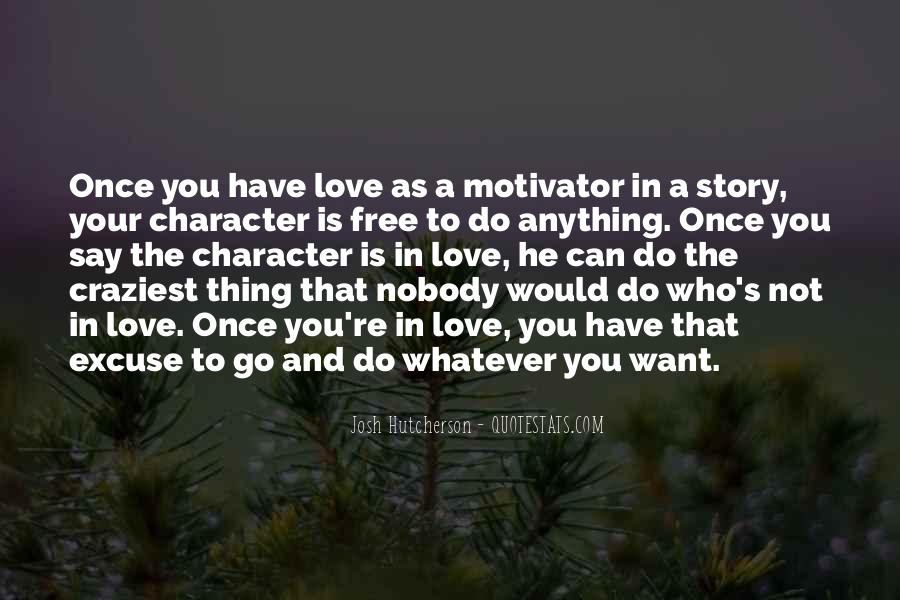 Quotes About Character And Love #228