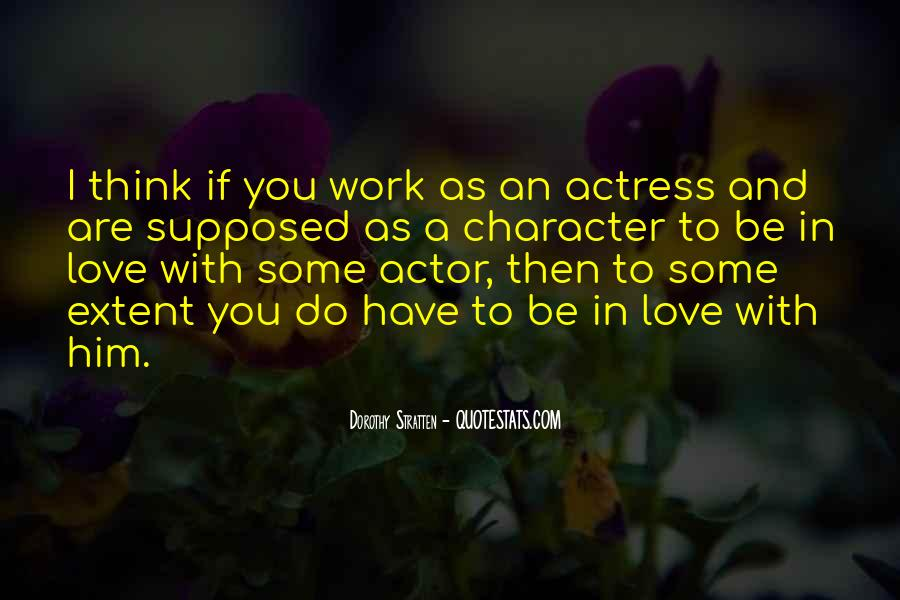 Quotes About Character And Love #257547