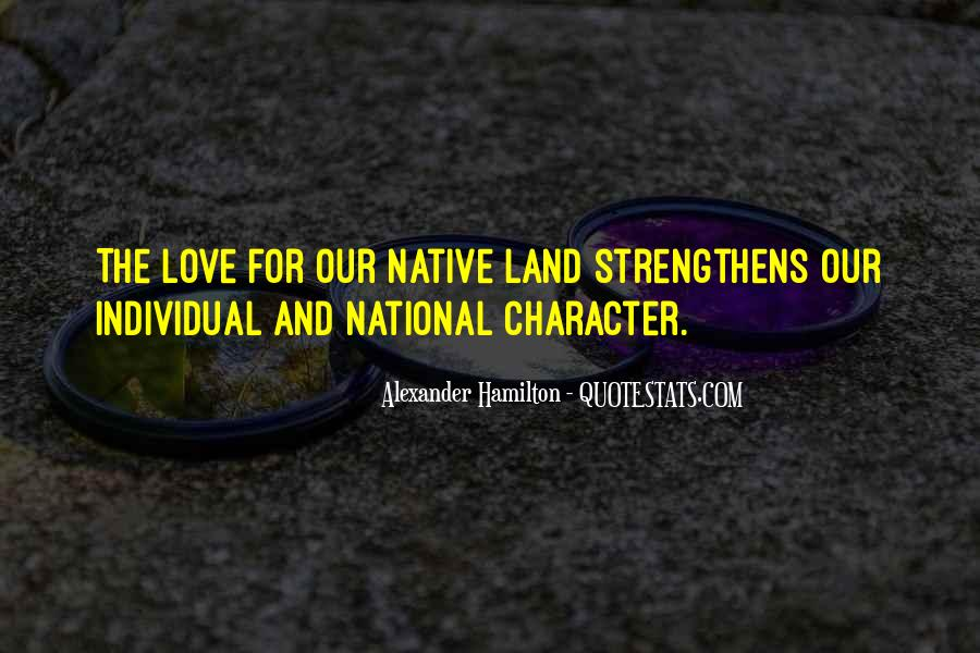 Quotes About Character And Love #2947