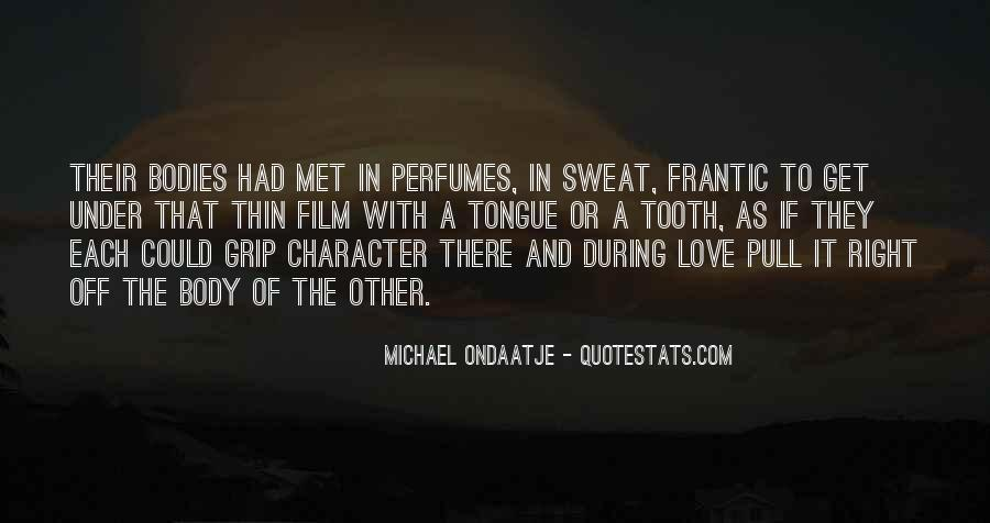 Quotes About Character And Love #37284
