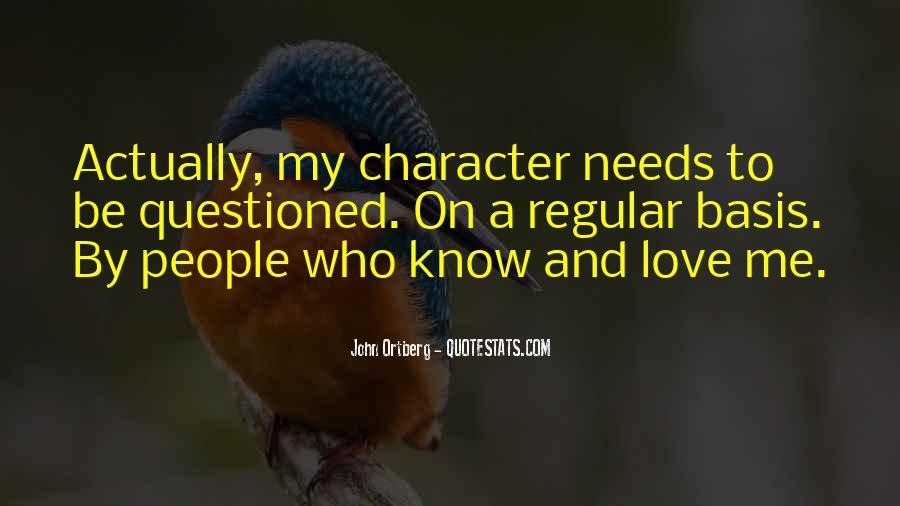 Quotes About Character And Love #416903