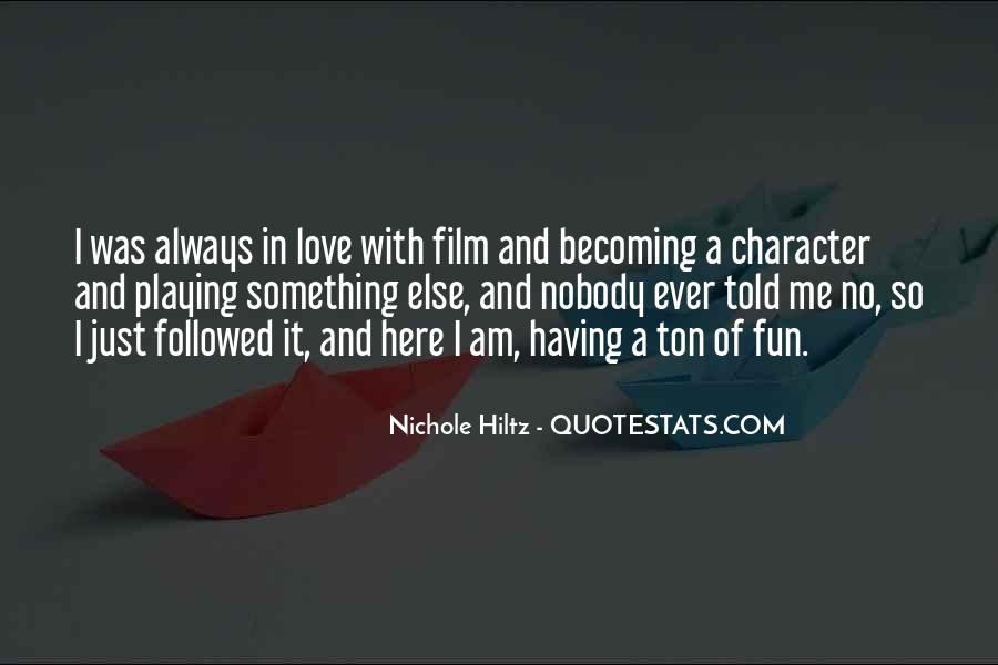 Quotes About Character And Love #417196
