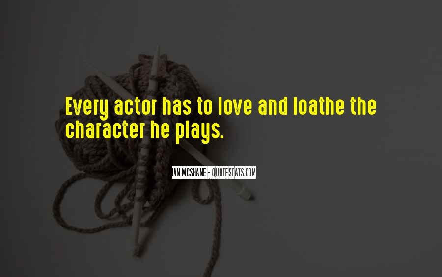 Quotes About Character And Love #87865