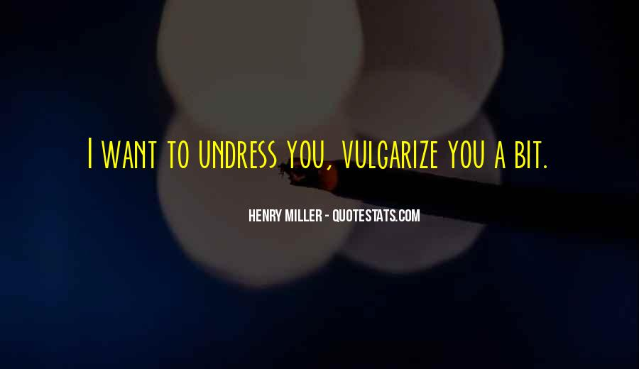 Vulgarize Quotes #1174634