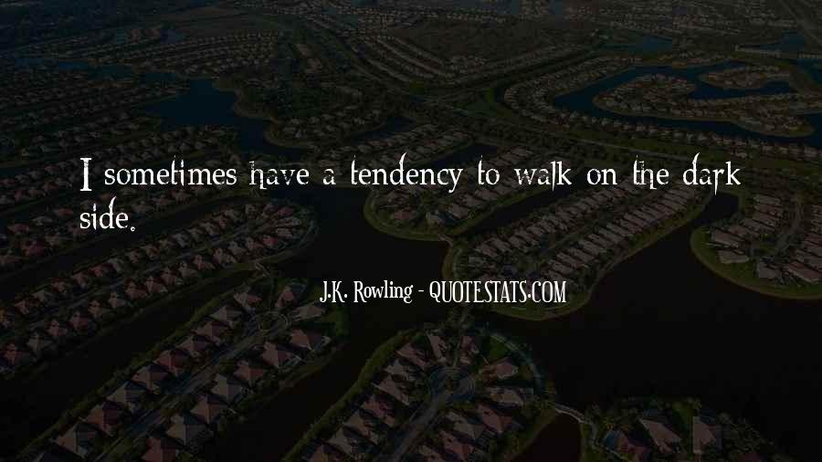 Walk'd Quotes #13472