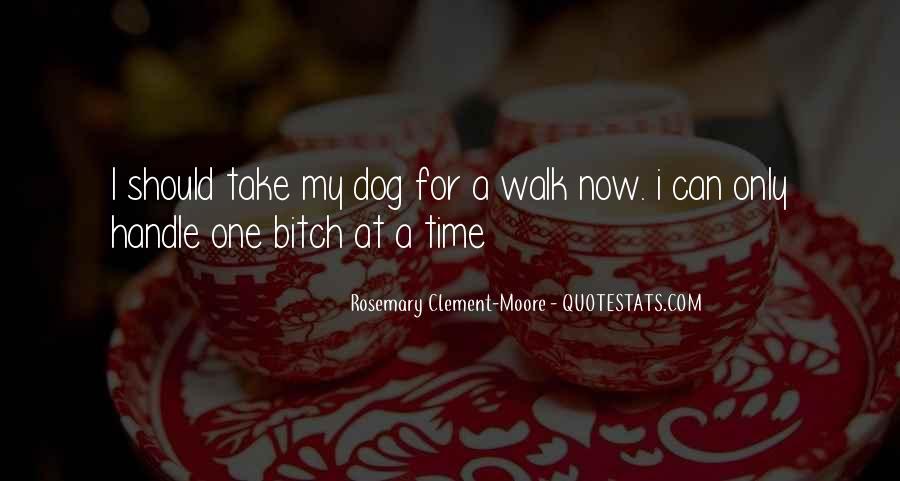 Walk'd Quotes #13870