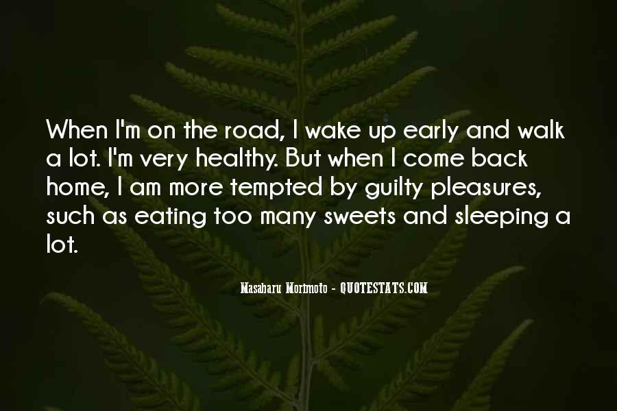 Walk'd Quotes #2636