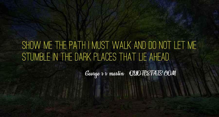 Walk'd Quotes #3331