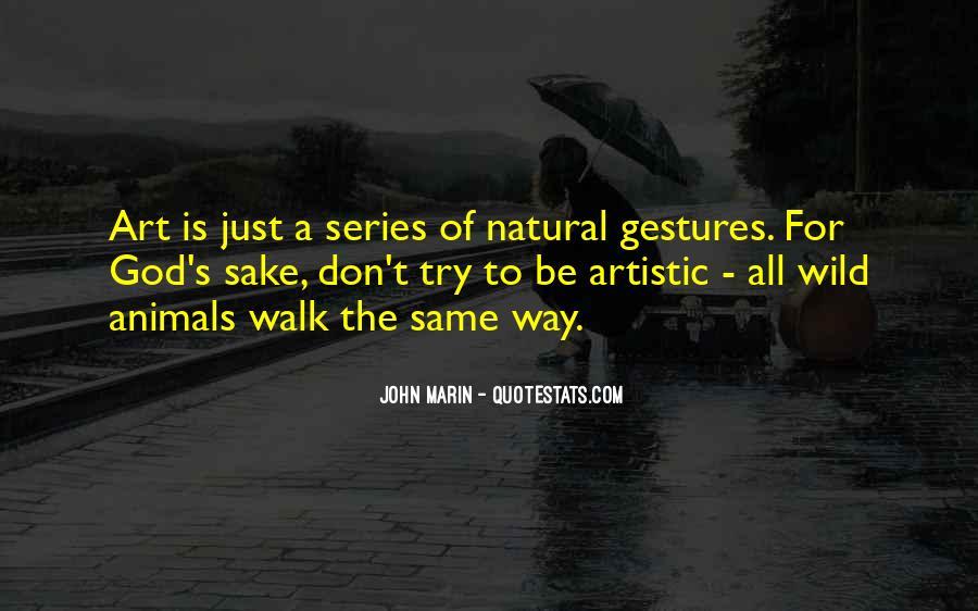 Walk'd Quotes #4075