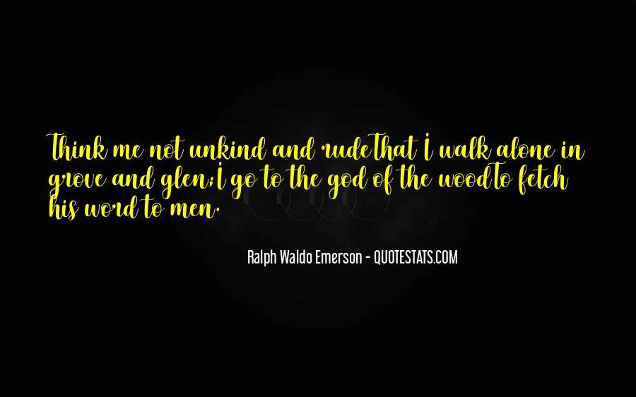 Walk'd Quotes #5173