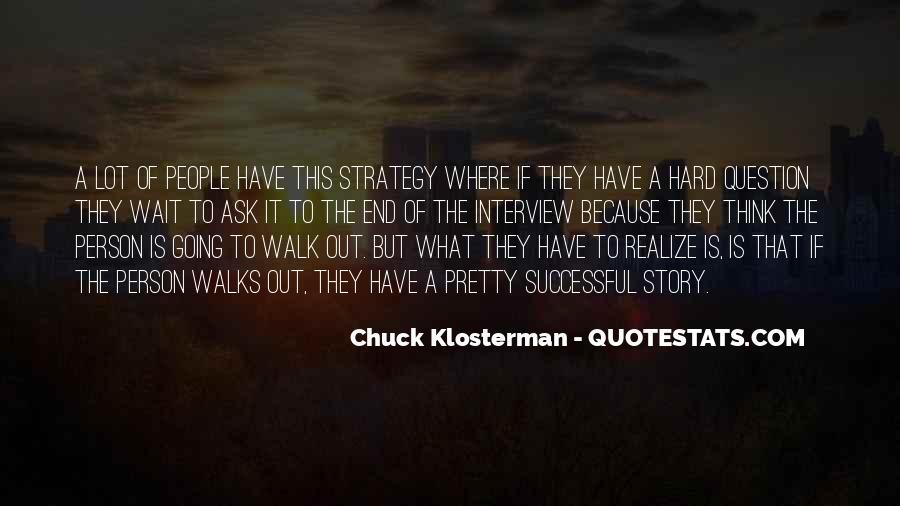 Walk'd Quotes #5766