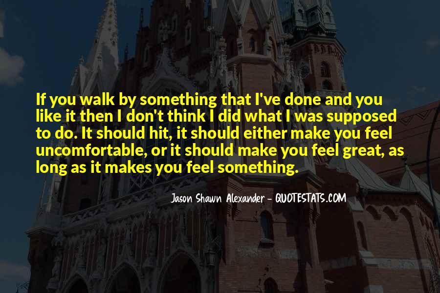Walk'd Quotes #7361