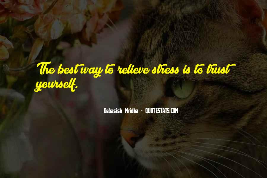 Quotes About No More Stress #27233