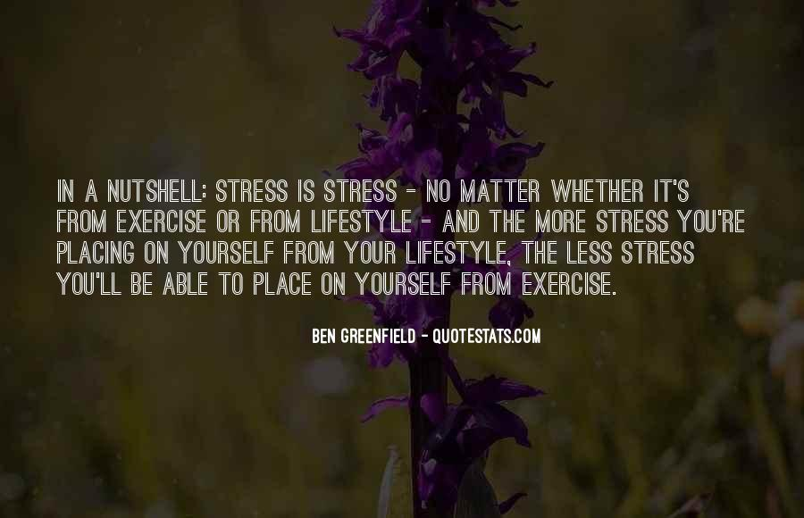 Quotes About No More Stress #395380